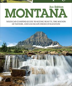 Best Tent Camping: Montana, 2nd Edition